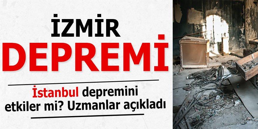 İzmir Depremini Uzmanlar Nasıl Açıklıyor? İstanbul Depremini Etkiler mi?
