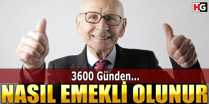 3600 Günden Nasıl Emekli Olunur, Şartları Nelerdir?